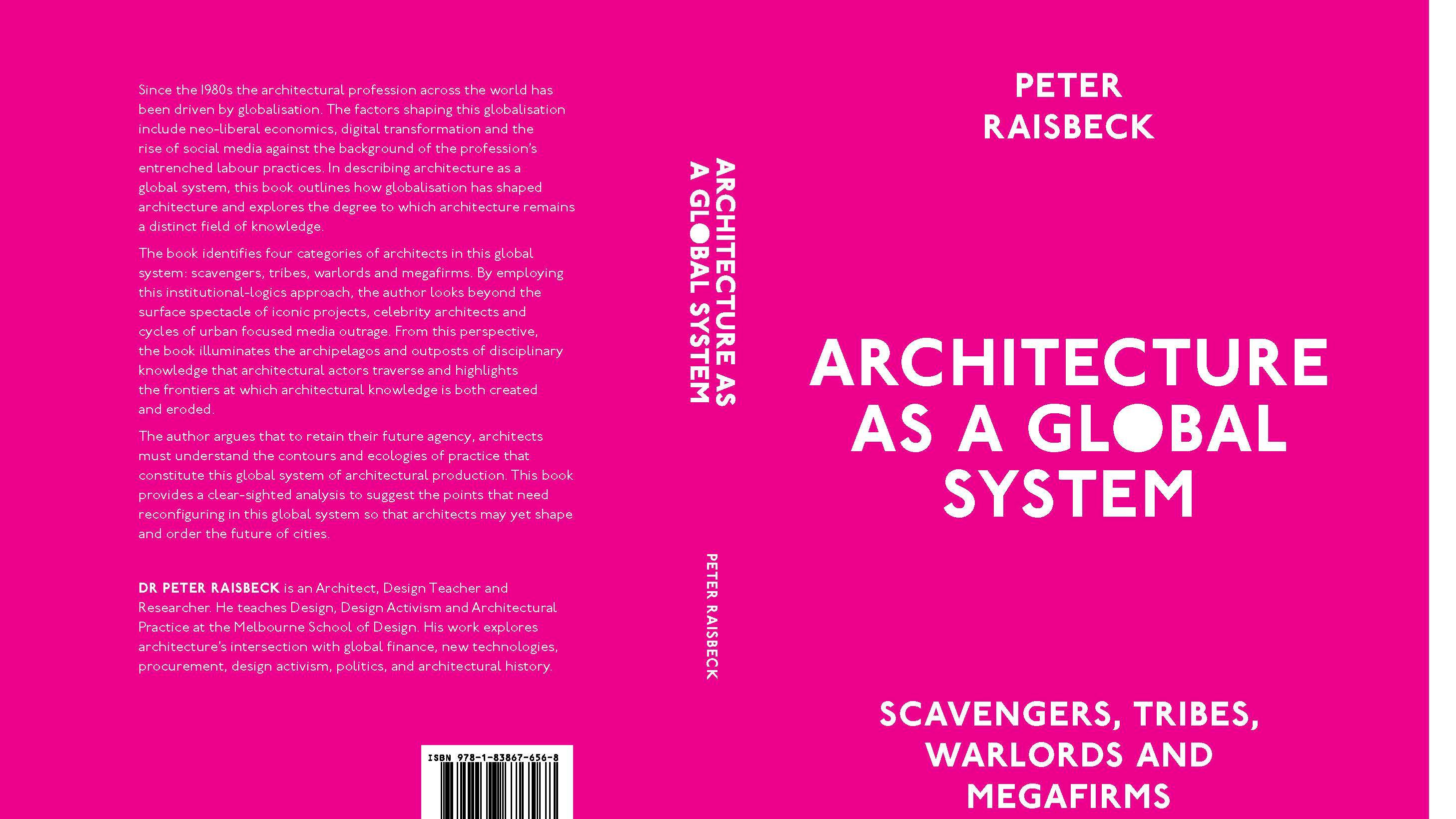 Architecture As a Global System: Scavengers, Tribes, Warlords and Megafirms  - ArchSupply